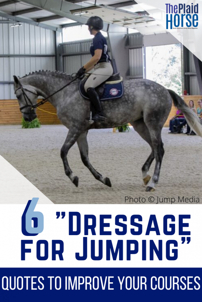 6 Dressage For Jumping Quotes From Laura Graves To Improve Your Courses The Plaid Horse Magazine